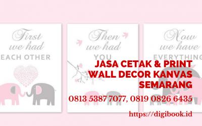 Jasa Cetak Wall Decor Kanvas Semarang